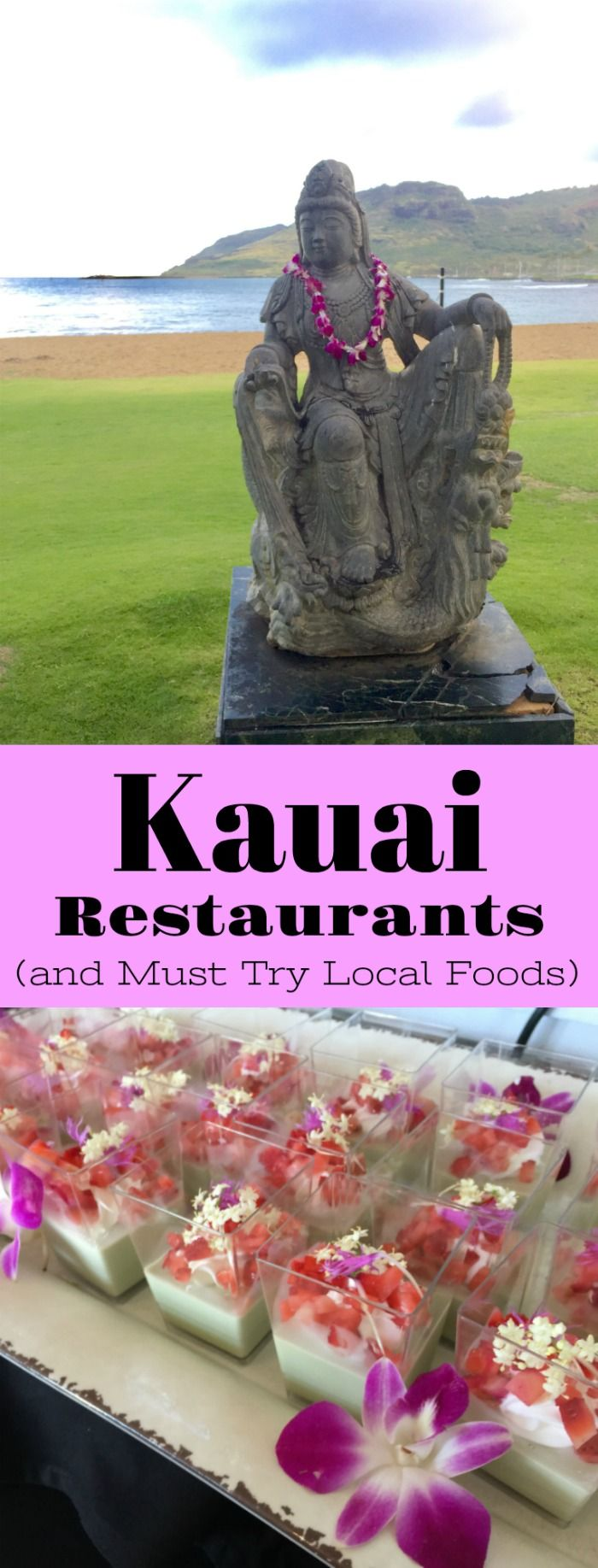 Kauai Restaurants and Must Try Local Foods