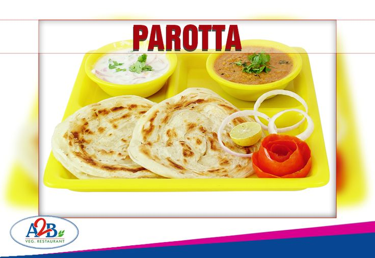 Crunchy outer layer and soft inner layers make Parotta yummy at Adyar Ananda Bhavan  www.aabsweets.in | admin@aabsweets.com +91- 44 - 23453050, 24469977, 24462324  #AdyarAnandaBhavan #Food #Foodie #Happiness #Restaurant #A2B #Food #Parotta
