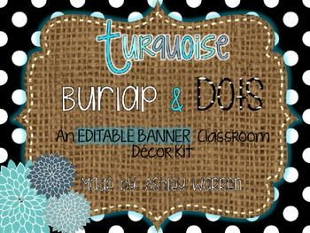 This PowerPoint document will allow you to enjoy the creativity of my Turquoise, Burlap, and Dots Classroom Decor Kit, by adding your own spin and personalization to it to best fit your classroom needs. Each slide contains background images from my Turquoise, Burlap, and Dots Classroom Decor