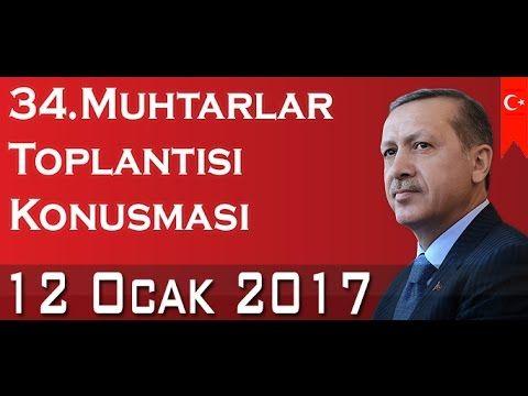 Cumhurbaşkanı Recep Tayyip Erdoğan  34.Muhtarlar Toplantısı 12 Ocak 2017