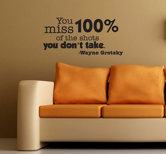 You miss 100% of the shots you don't take - One of my favorite quotes by Wayne Gretsky in Large Wall Art size via Etsy ~ InspirationsByAmelia #quotes #truethat