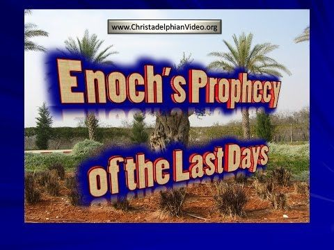 Enoch's Prophecy Of the Last Days - End Times Prophecies - YouTube