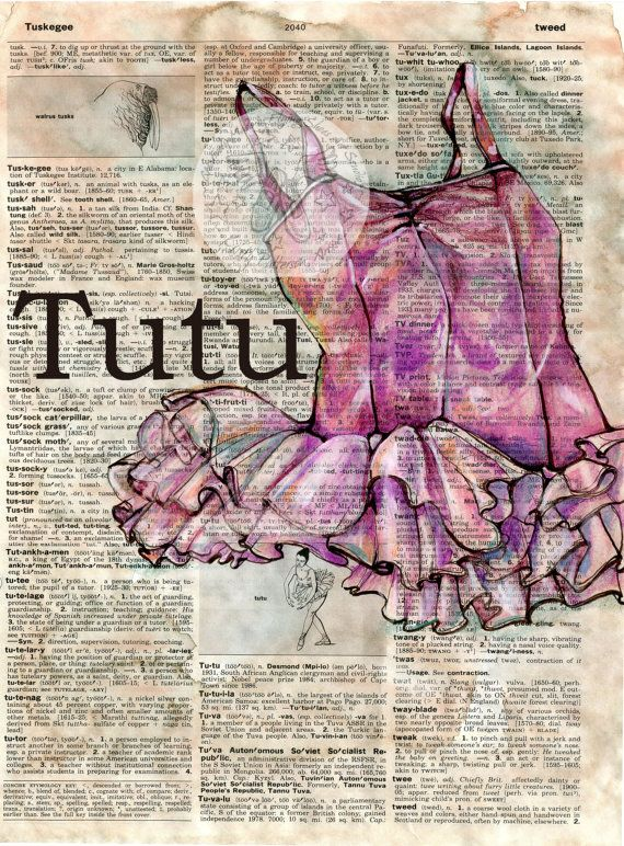 PRINT:  Ballet Tutu Mixed Media Drawing on Distressed, Dictionary Page