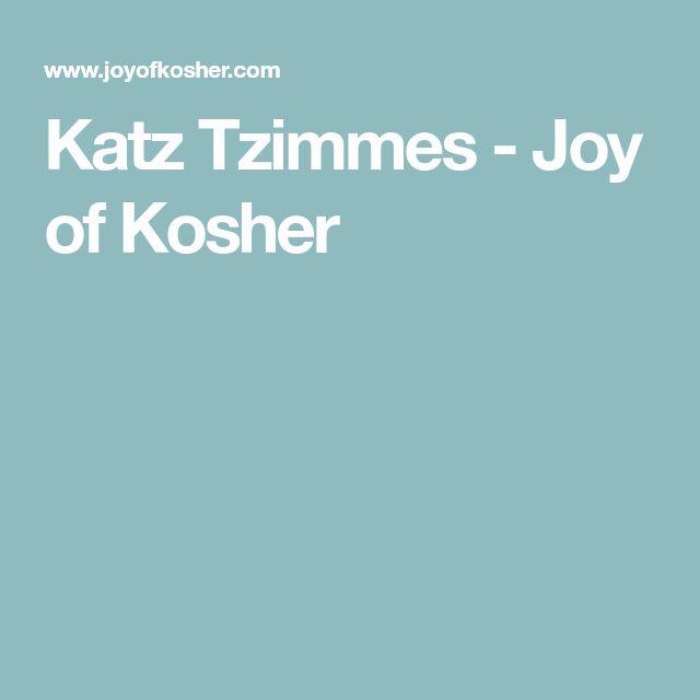 Katz Tzimmes - Joy of Kosher