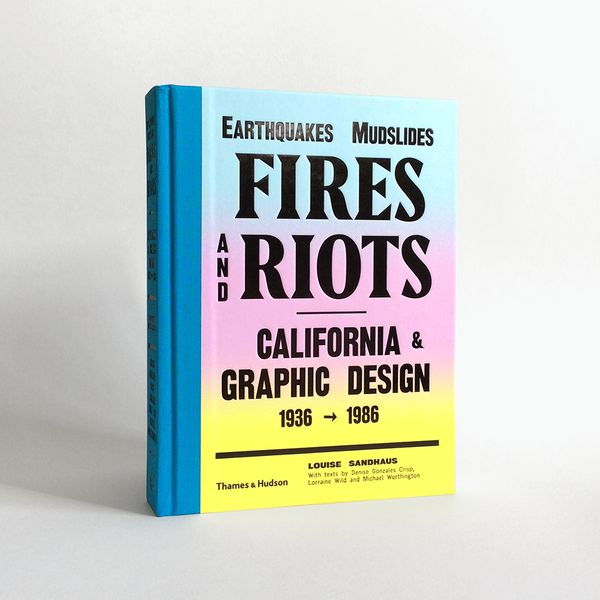 Earthquakes, Mudslides, Fires and Riots
