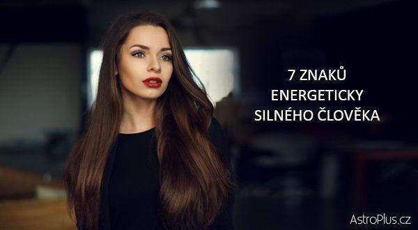 7 znaků energeticky silného člověka | AstroPlus.cz