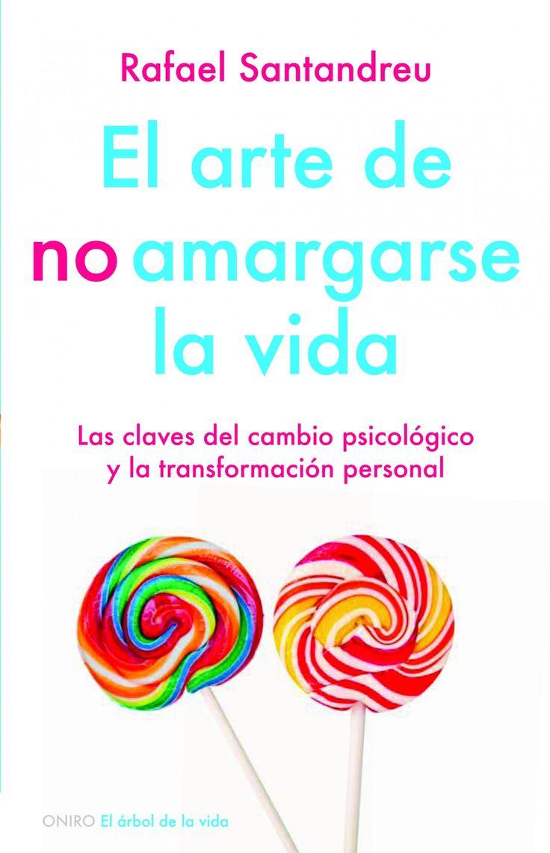 'El arte de no amargarse la vida' de Rafael Santandreu Lorite. Puedes comprar este libro en http://www.nubico.es/tienda/autoayuda-y-superacion/el-arte-de-no-amargarse-la-vida-rafael-santandreu-9788497545655 o disfrutarlo en la tarifa plana de #ebooks en #Nubico Premium: http://www.nubico.es/premium/autoayuda-y-superacion/el-arte-de-no-amargarse-la-vida-rafael-santandreu-9788497545655