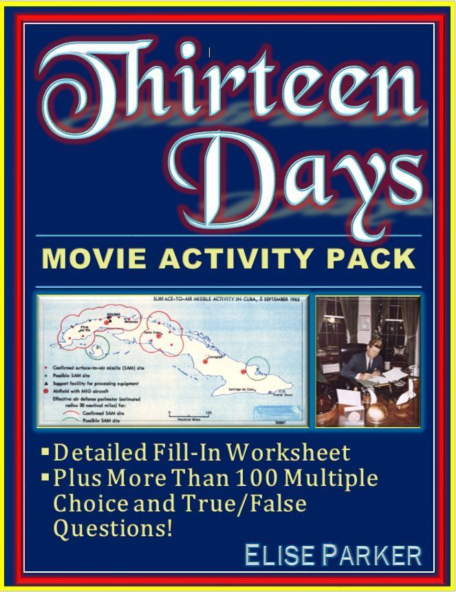 Comprehensive Activity Pack For The Cuban Missile Crisis Movie Thirteen Days Includes A Fill In Works This Or That Questions Unique Teaching Teaching History