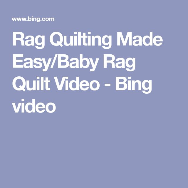 Rag Quilting Made Easy/Baby Rag Quilt Video - Bing video | quilt ... : rag quilting made easy - Adamdwight.com