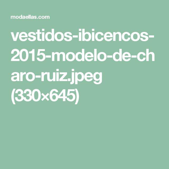 vestidos-ibicencos-2015-modelo-de-charo-ruiz.jpeg (330×645)