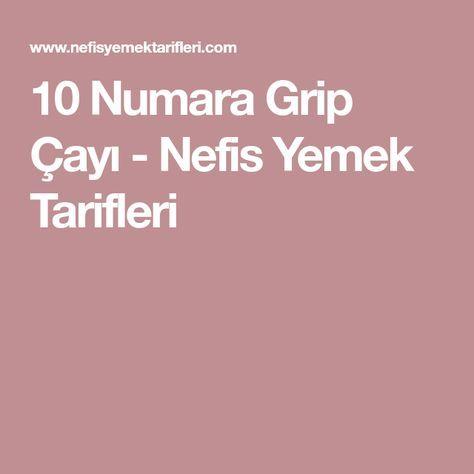 10 Numara Grip Çayı - Nefis Yemek Tarifleri