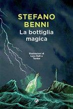 Libro La bottiglia magica di S. Benni | LaFeltrinelli