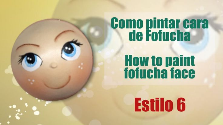 Como pintar cara fofucha 6 - How to paint fofucha face 6