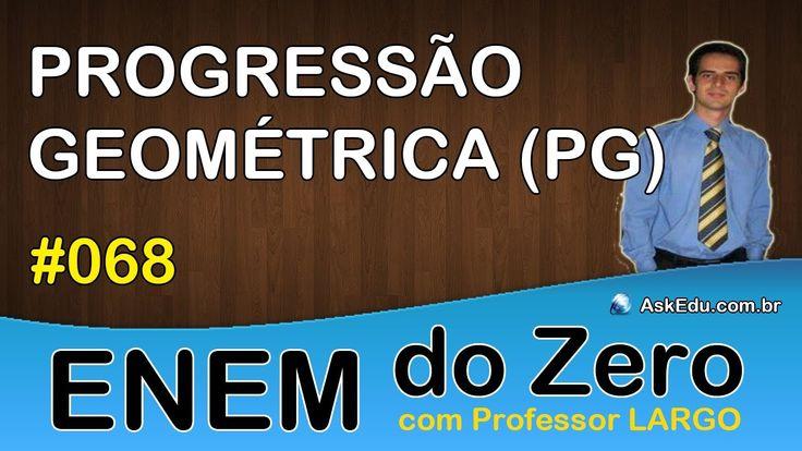 【 ENEM DO ZERO 】 PROGRESSÃO GEOMÉTRICA (PG) ✎ Classificação da P.G (Aula...