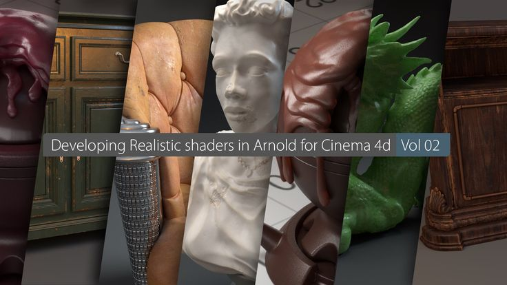 Premium tutorial No.10 : Developing realistic shaders in Arnold for Cinema 4d , Vol. 02