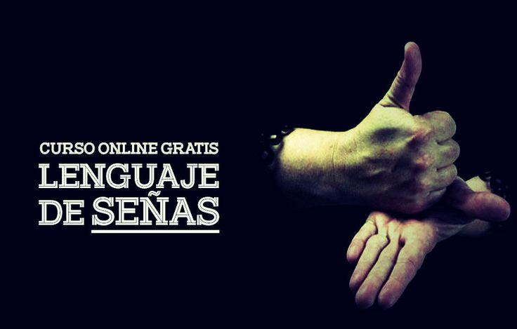 Curso online gratis sobre Lenguaje de señas - Estudiar por Internet