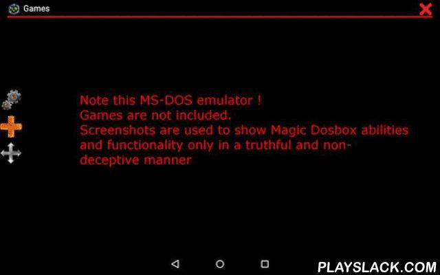 Magic Dosbox Free  Android App - playslack.com ,  Please visit our website for widgets and other documentation. It helps you with start. You can find there info how to add game to collection, how to create on screen buttons or virtual dpad and how to style them.NOTE : Games are not included. It is emulator which can run your own dos games. Screenshots are used to show Magic Dosbox abilities and functionality only in truthful and non-deceptive manner !!Features :★ game collection, every game…