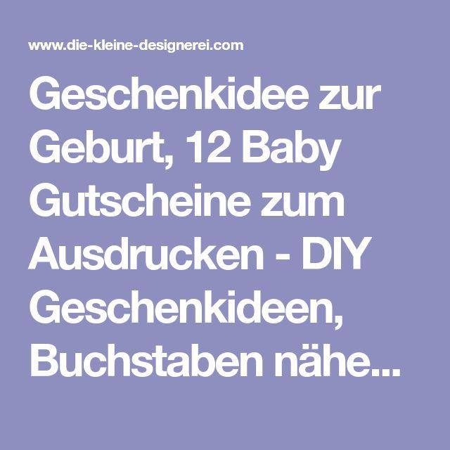 Geschenkidee zur Geburt, 12 Baby Gutscheine zum Ausdrucken - DIY Geschenkideen, Buchstaben nähen, schwarz weiss Deko und Kindergeburtstage feiern