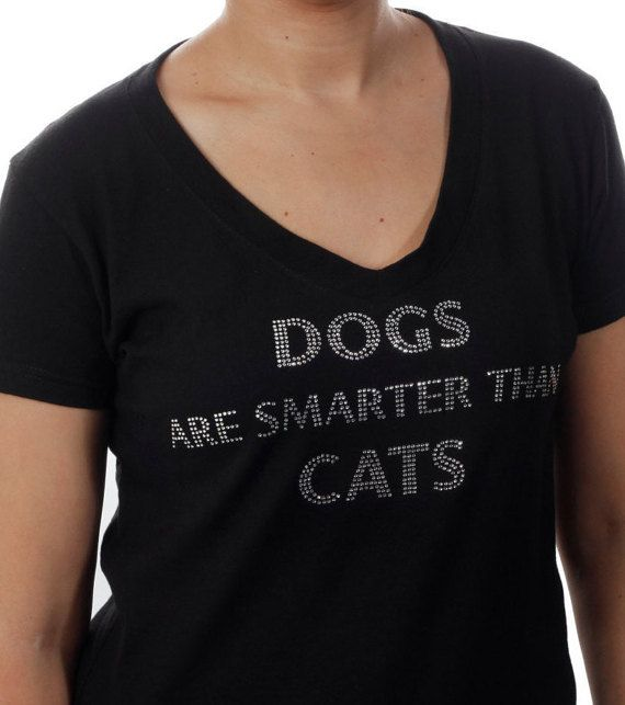 Dogs Are Smarter Than Cats Rhinestone Tshirt by BlingnPrintStreet