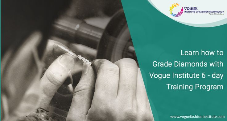 Vogue Institute of Fashion Technology offers a 6-day training program in Polished Diamond Grading.  The course covers the 4 Cs of diamonds and how they can be graded.  For more details about course @ https://goo.gl/EQthij  #VIFT | #Vogue Institute | #FashionDesigning | #FashionTechnology | #AccessoryDesign | #DiamondGrading | #DiamondIdentification | #JewelleryDesign | #DesignCollege
