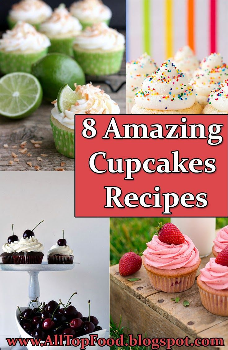 8 Amazing Cupcakes Recipes | All Top Food
