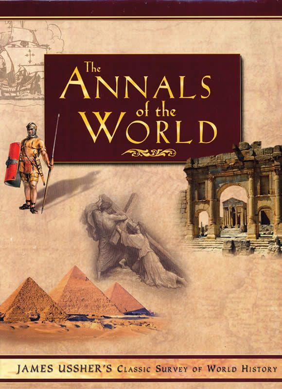 The Annals of the World -  For the first time in 300 years, one of the most remarkable works of history is available in English!  $59.99 @AiG @AiGHomeschool