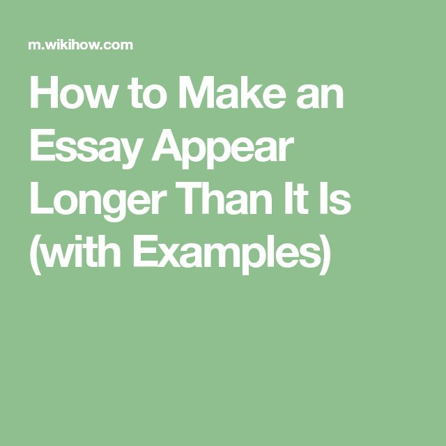 ways make essays longer Here i talk about how to make your essays appear longer most people forget to be descriptive and detailed this will extend your essays remember to leave your rant suggestions in the comments below.