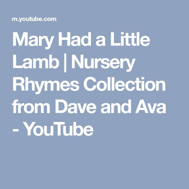 Mary Had a Little Lamb | Nursery Rhymes Collection from Dave and Ava - YouTube