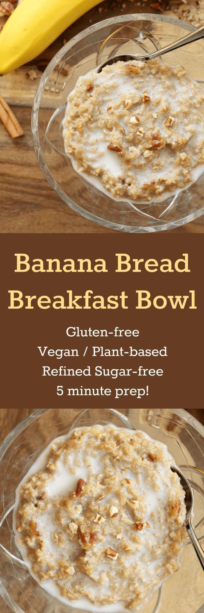 Banana Bread Breakfast Bowl (Gluten-free, Plant-based, Refined Sugar-free)