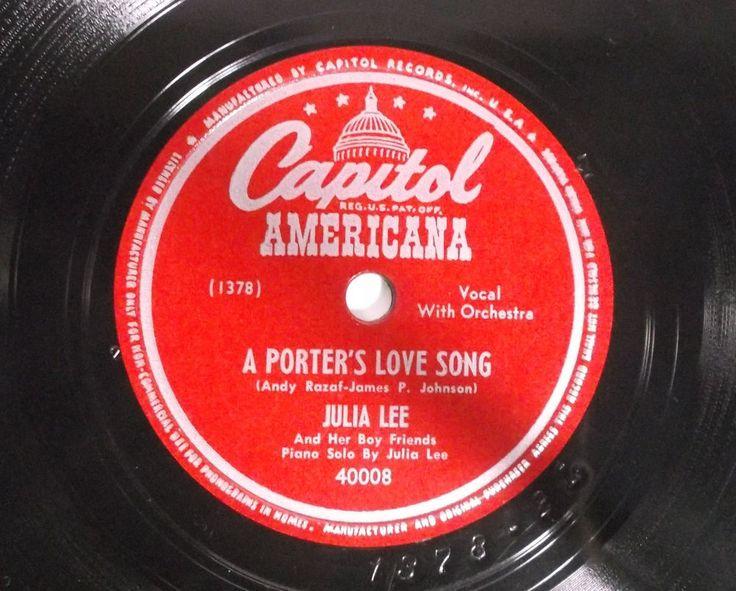 1946 Capitol American Records 40008 JULIA LEE And Her Boy Friends 78-RPM E/E #VocalwithOrchestra