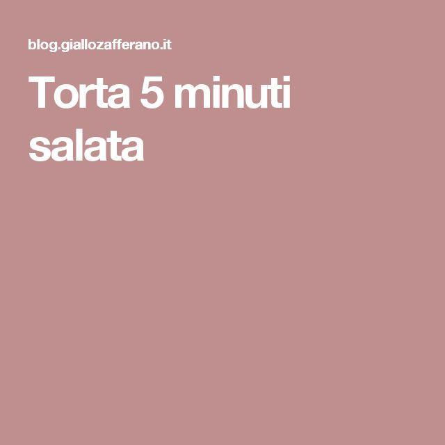 Torta 5 minuti salata