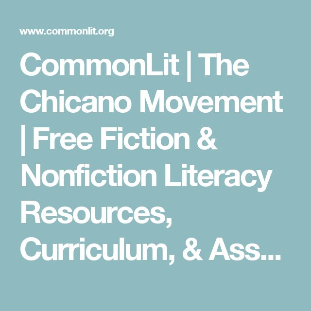 CommonLit | The Chicano Movement | Free Fiction & Nonfiction Literacy Resources, Curriculum, & Assessment Materials for Middle & High School English Language Arts