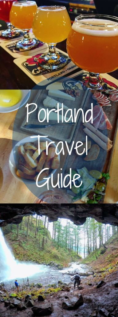 The perfect Portland travel guide! What to eat, drink and where to stay and things to do!
