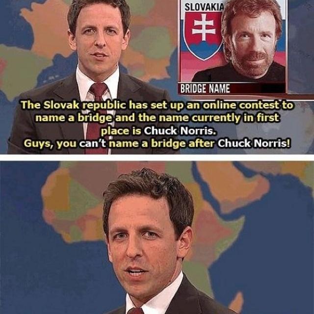 More Chuck Norris ftw!Jokes, Funny Pictures, Chucknorris, Crosses Chuck, Seth Meyers, Funny Stuff, Bridges, Saturday Night, Chuck Norris