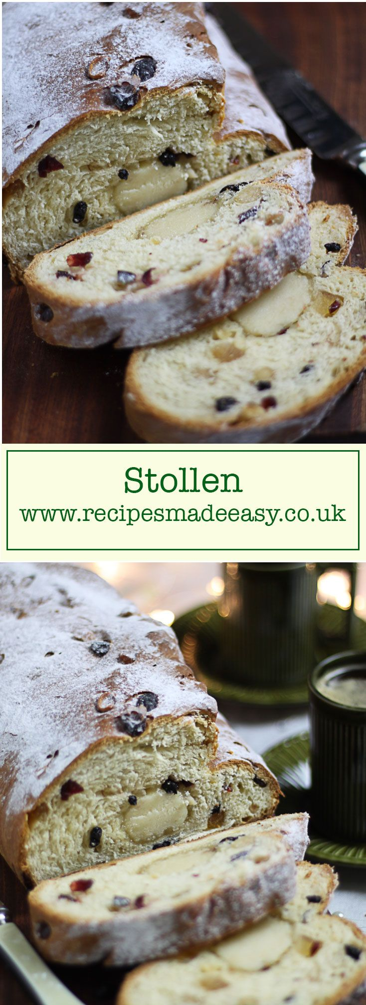 Recipe Made Easy - Stollen - A traditional yeasted cake served at Christmas time