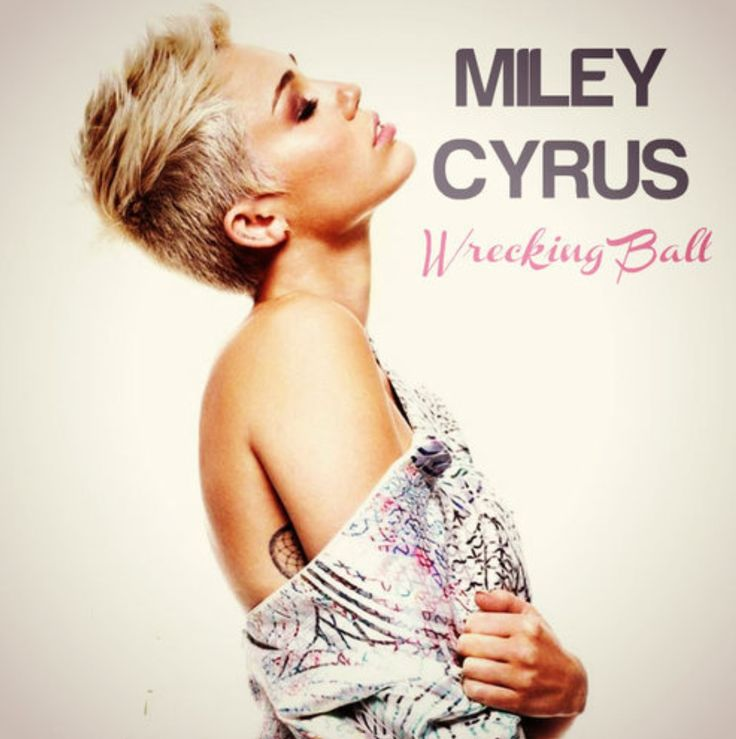 Miley Cyrus - Wrecking Ball yea I know it's Miley.. But I ...