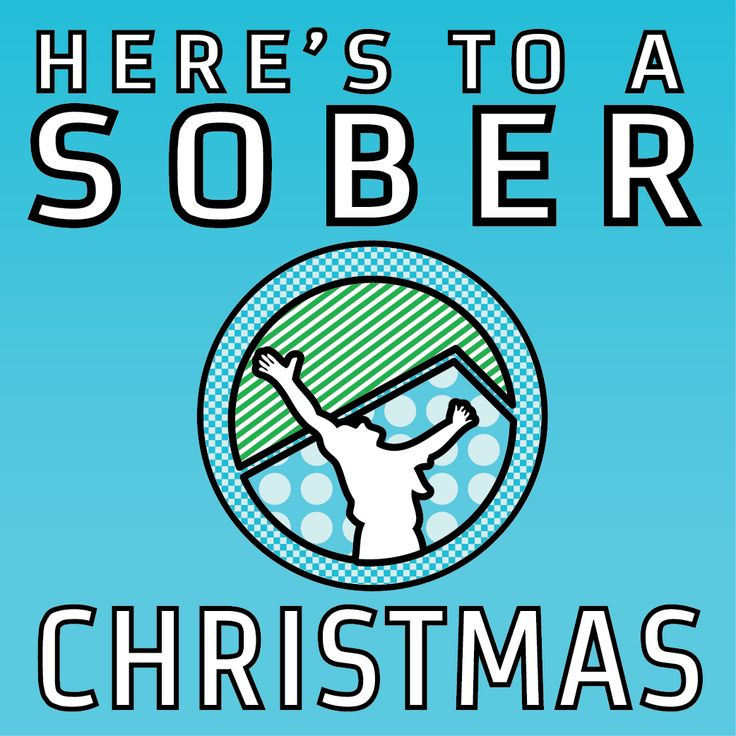 Here's to a SOBER Christmas!