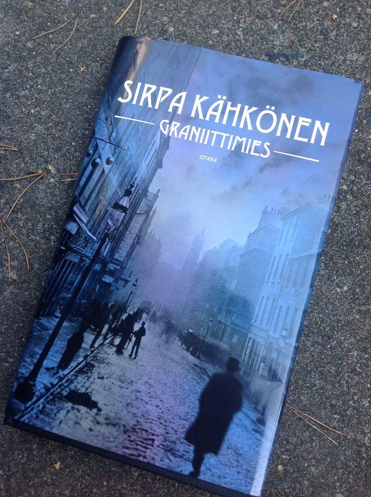 Sirpa Kähkönen: Graniittimies - syksyn 2014 sykähdyksiä.