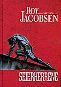 Seierherrene/The Conquerors, written by the famous norwegian author Roy Jacobsen