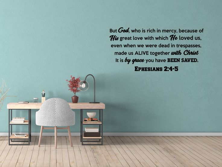 It Is By Grace You Have Been Saved Ephesians 2:4-5 Bible Decal
