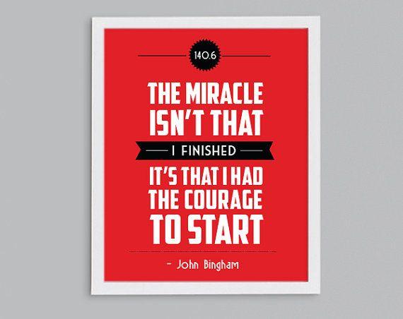 Ironman Triathlon 140.6 Courage to Start Print - Triathlete Gift - Inspirational Quote on Etsy, $10.00