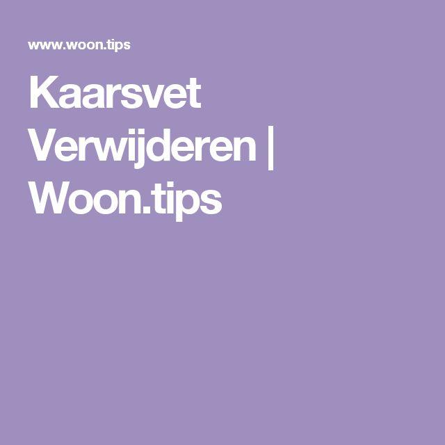 Kaarsvet Verwijderen | Woon.tips