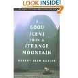 A Good Scent from a Strange Mountain by Robert Olen Butler