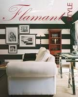 FLAMANT STYLE A bible of interior style