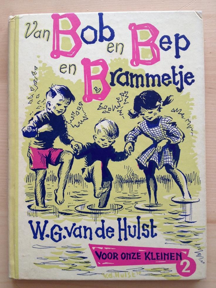 1 van de bewaarde boeken uit mijn jeugd: Van Bob en Bep en Brammetje/ W.G van de Hulst