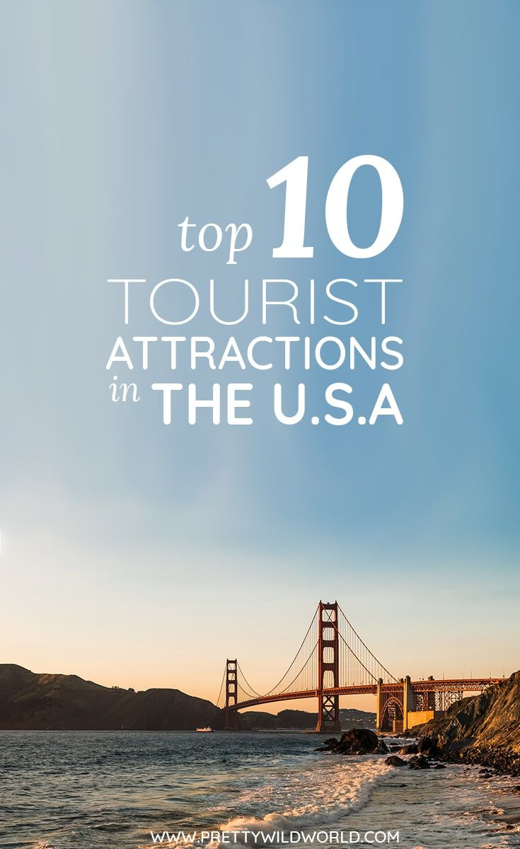 Top 10 Best Places To Visit In Usa Usa Travel Destinations Travel Usa Usa Tourism