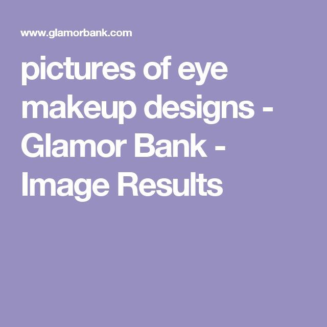 pictures of eye makeup designs - Glamor Bank - Image Results
