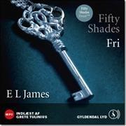 Tredje bog i Fifty Shades-serien.  Fifty Shades - Fri af E L James, ISBN 9788702137712