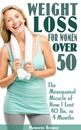 Weight Loss for Women Over 50: The Menopausal Miracle of How I Lost 40 Lbs. in 4 Months by Memoree Browne http://www.amazon.com/dp/B00Y9OHLXC/ref=cm_sw_r_pi_dp_pSgvwb131MVMJ