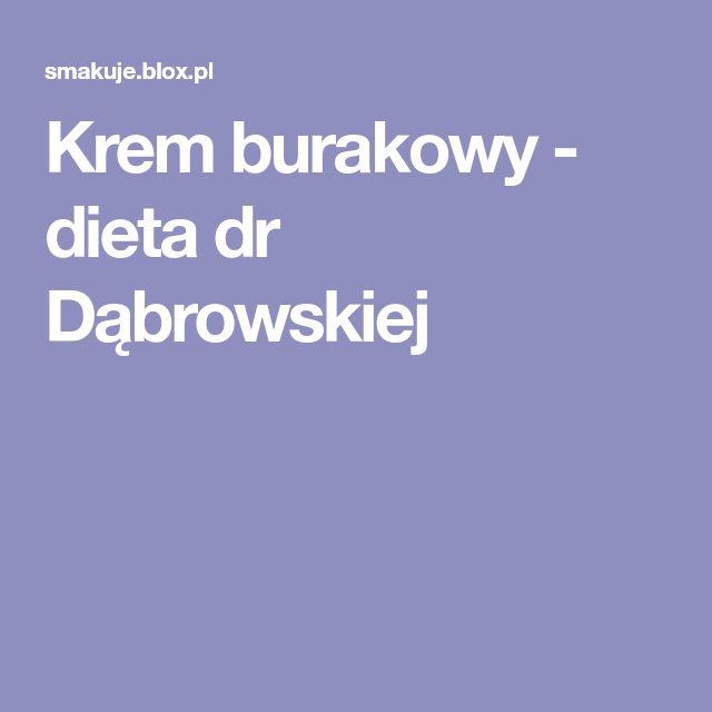 Krem burakowy - dieta dr Dąbrowskiej